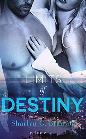 Limits of Destiny: Vol. 1 (Limits of Destiny, #1)