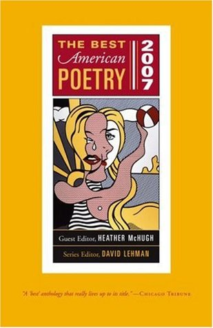 The Best American Poetry 2007 by Heather McHugh