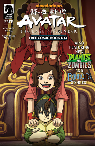 Avatar: The Last Airbender - Sisters / Plants Vs. Zombies / Bandette (Free Comic Book Day 2015)