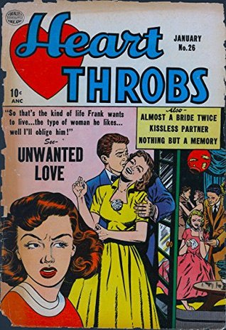 Heart Throbs #26: So that's the kind of life Frank wants to live... The type of woman he likes... Well I'll oblige him!