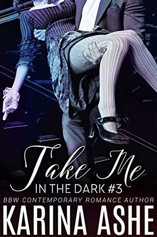 Take Me in the Dark