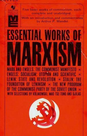 Essential Works of Marxism