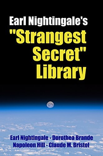 "Earl Nightingale's ""Strangest Secret"" Library (Strangest Secret Series #2)"