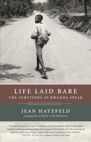 Life Laid Bare: The Survivors in Rwanda Speak
