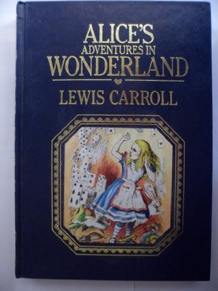 Alice's Adventures in Wonderland and Through the Looking-Glass - Deluxe Edition