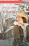 Jingle Bell Cowgirl by Lacy Williams
