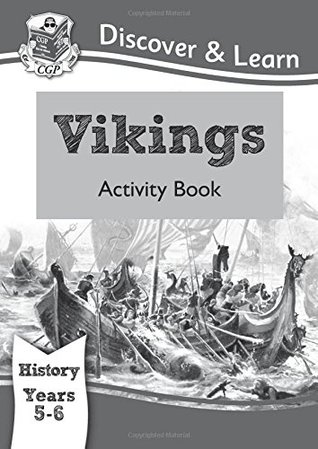 KS2 Discover & Learn: History - Vikings Activity Book, Year 5 & 6
