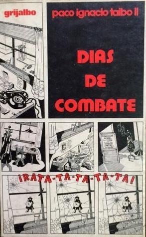 Ebook Días de Combate by Paco Ignacio Taibo II PDF!