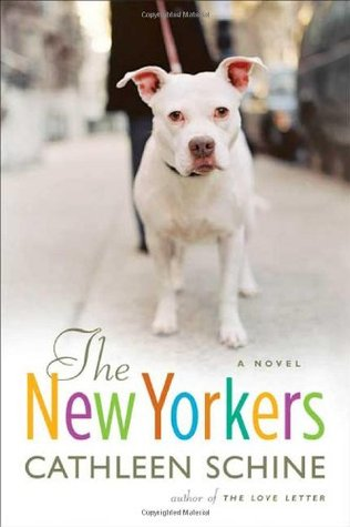 The New Yorkers by Cathleen Schine