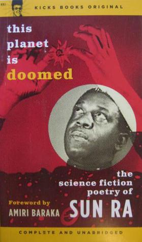 This Planet is Doomed: The Science Fiction Poetry