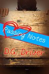 Passing Notes by D.G. Driver