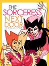 The Sorceress Next Door
