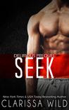 Seek by Clarissa Wild