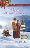 The Rancher's Christmas Proposal by Sherri Shackelford