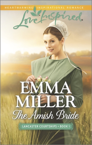 The Amish Bride(Lancaster Courtships 1)