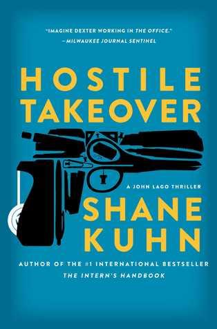 Hostile Takeover(John Lago Thriller 2)