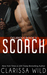 Scorch (Delirious, #3) by Clarissa Wild