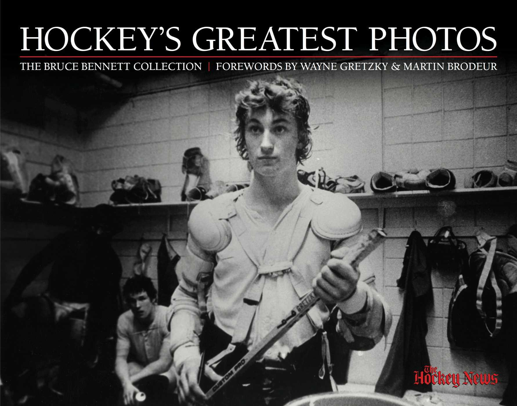 The Hockey News: Hockey's Greatest Photos: The Bruce Bennett Collection
