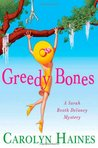 Greedy Bones (Sarah Booth Delaney, #9)