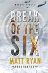 Break of the Six (The Preston Six, #4)