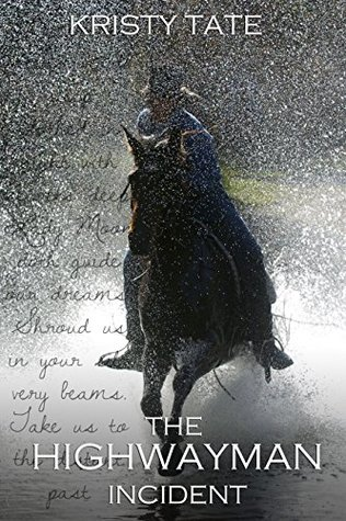 The Highwayman Incident (The Witching Well, #1)