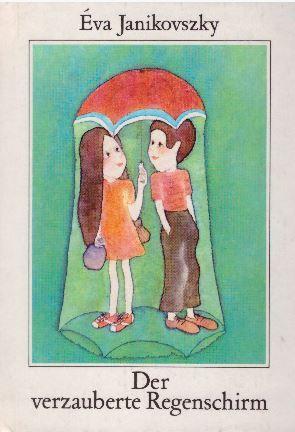 Der verzauberte Regenschirm (Die kleinen Trompeterbücher, #156)