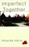 Imperfect Together(The Unwanted Legacies, #2)