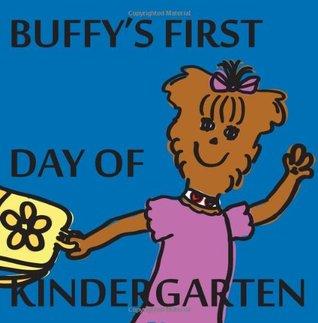 Buffy's First Day of Kindergarten