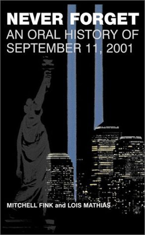 Never Forget: An Oral History of September 11