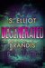 Degenerated (The Tunnel Tri...