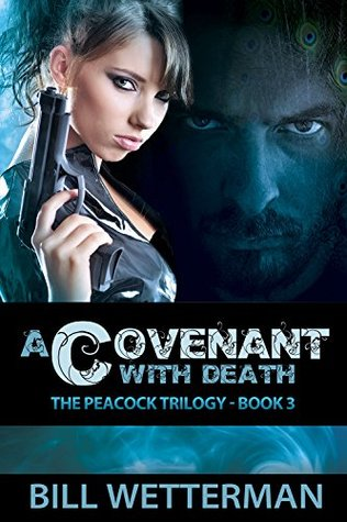 A Covenant with Death (Peacock Trilogy #3)