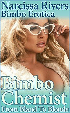 Bimbo Chemist (From Bland to Blonde #3)