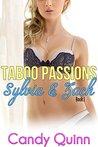 Taboo Passions: Sylvia & Zach (Book 1)