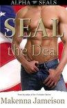 SEAL the Deal (Alpha SEALs #1)