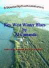 Key West Winter Blues (A Duncan Wyatt, Lo-Lo Del Ray Mystery Book 2)