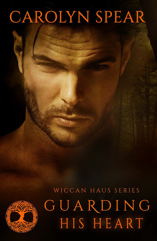 Guarding His Heart (Wiccan Haus, #8)