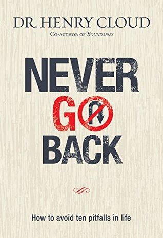 Never Go Back (eBook): How to avoid ten pitfalls in life