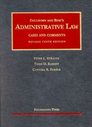Administrative Law by Peter L. Strauss
