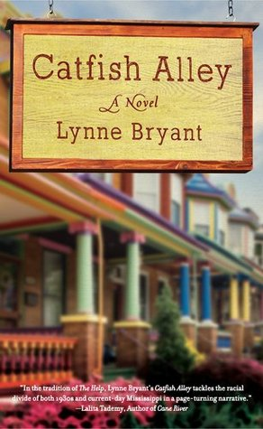 Catfish Alley by Lynne Bryant