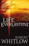 Life Everlasting (Santee, #2)