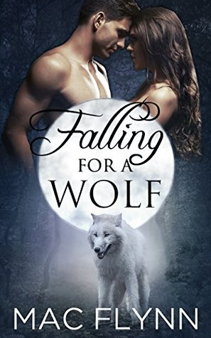 Falling For A Wolf: Part 1