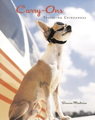 Carry-Ons by Sharon Montrose