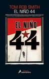 El niño 44 by Tom Rob Smith