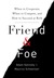 Friend & Foe by Adam Galinsky