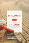Development and the State in the 21st Century: Tackling the Challenges facing the Developing World