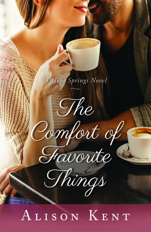 The Comfort of Favorite Things (Hope Springs #5)