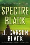 Spectre Black (Cyril Landry #3)