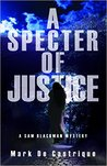 A Specter of Justice (Sam Blackman Mystery, #5)