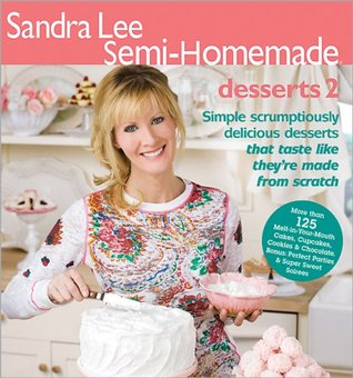 Semi-Homemade: Desserts 2