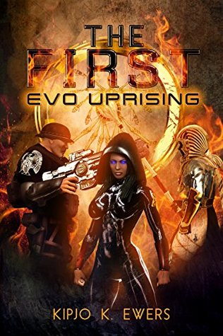 EVO: UPRISING (The First, #2)